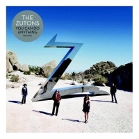 The Zutons - You Can Do Anything