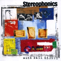 The Stereophonics - Last Of The Big Time Drinkers
