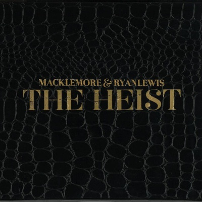 Macklemore - The Heist