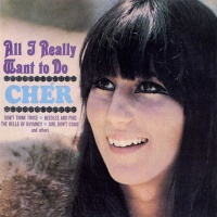 Cher - All I Really Want To Do (Album)