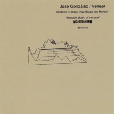 Jose Gonzalez - Veneer