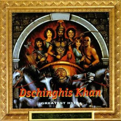 Dschinghis Khan - Greatest Hits