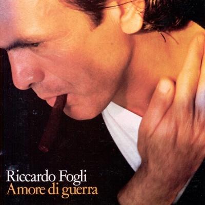 Riccardo Fogli - Amore Di Guerra
