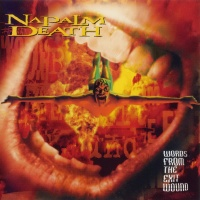 Napalm Death - Words From The Exit Wound