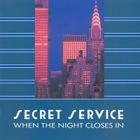 Secret Service - When The Night Closes In (Album)
