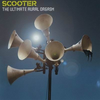 Scooter - The Ultimate Aural Orgasm. CD2.