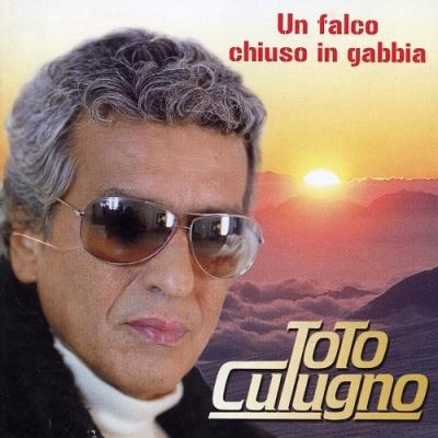 Toto Cutugno - Un Falco Chiuso In Gabbia