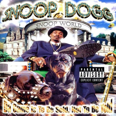 Snoop Dogg - Da Game Is To Be Sold, Not To Be Told