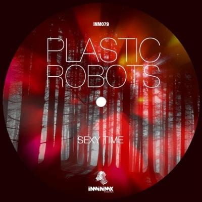 Plastic Robots - Sexy Time (Original Mix)