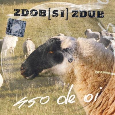 Zdob Si Zdub - 450 Овец