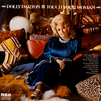 Dolly Parton - Touch Your Woman