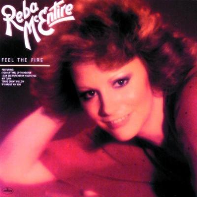 Reba McEntire - Feel The Fire