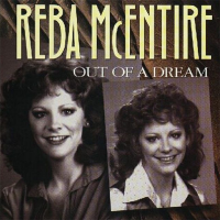 Reba McEntire - Out of a Dream