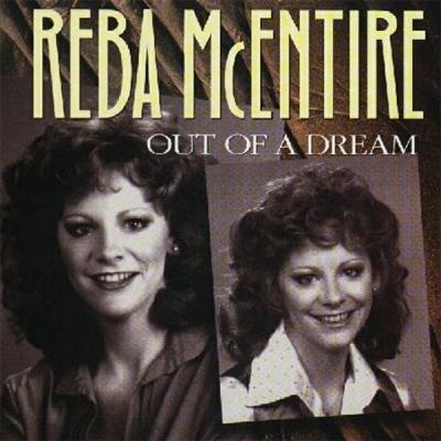 Reba McEntire - Out of a Dream