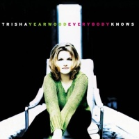 Trisha Yearwood - Everybody Knows