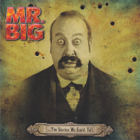 Mr. Big - ...The Stories We Could Tell. CD1.