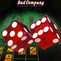 Bad Company - Call On Me