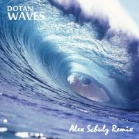 Dotan - Waves (Alex Schulz Remix)