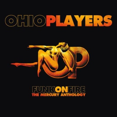 The Ohio Players - Funk on Fire: The Mercury Anthology. CD1.