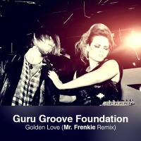 Guru Josh - Golden Love (Mr. Frenkie Remix)