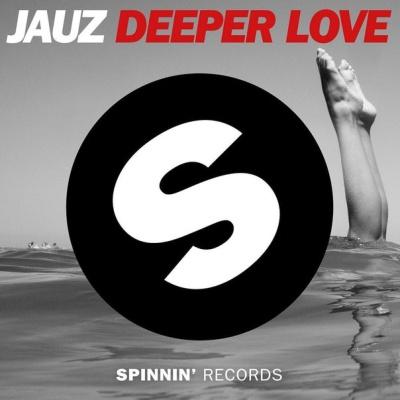 Jauz - Deeper Love