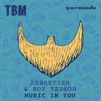 SEBASTIEN - Music In You