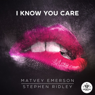 Matvey Emerson - I Know You Care (Radio Mix)