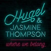 Hugel - Where We Belong (Original Mix)