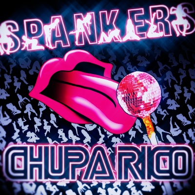 Spankers - Chupa Rico (EP)