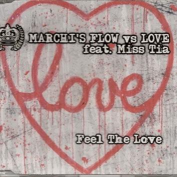 Marchi's Flow - Feel The Love (Single)
