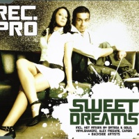 REC PRO - Sweet Dreams (Radio & Video-Edit)