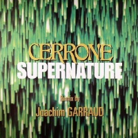 Cerrone - Supernature (Single)