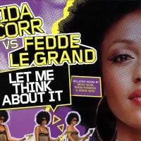 Let Me Think About It (Jason Herd's J Funk Remix) (Fedde Le Grand)