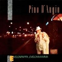 Pino D'Angio - Evelonpappa, Evelonmamma (Album)