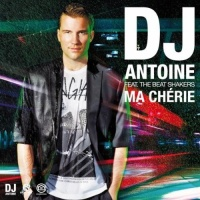 Dj Antoine - Ma Chérie (Single)