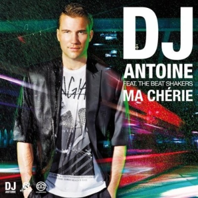 Dj Antoine - Ma Chérie (Single)