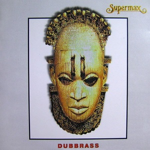 Supermax - Dubbrass (Album)