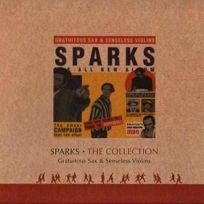 Sparks - Gratuitous Sax & Senseless Violins (Album)