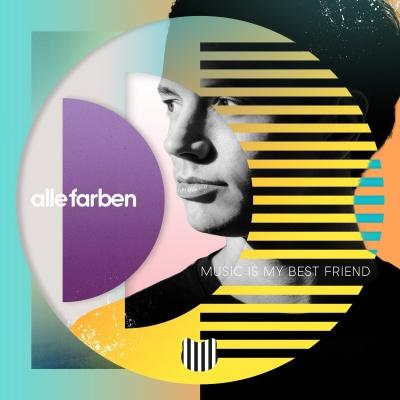 Alle Farben - Music Is My Best Friend (Album)