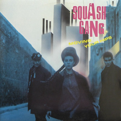 Squash Gang - Moving Your Hips (LP)