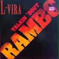 L-Vira - Talkin' Bout Rambo (Album)