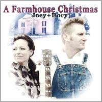 Joey + Rory - A Farmhouse Christmas (Album)