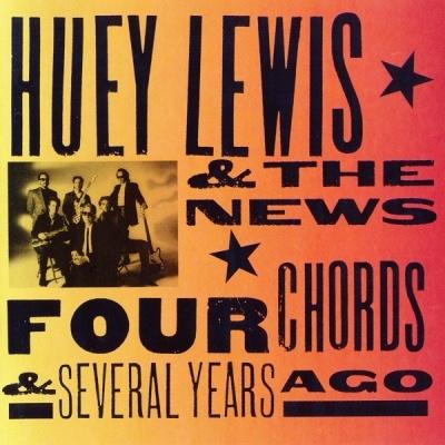 Huey Lewis - Four Chords & Several Years Ago (Album)