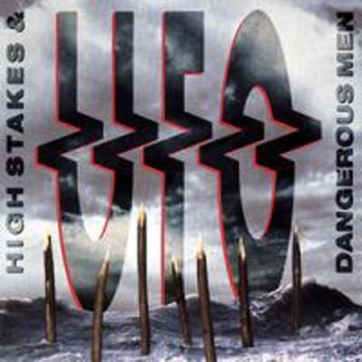 UFO - High Stakes & Dangerous Men (Album)