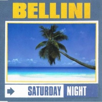 Bellini - Saturday Night (Single)