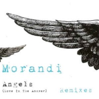 Morandi - Angels (Love Is The Answer) (Album)