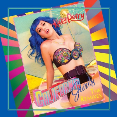 Katy Perry - California Gurls (The Remixes) (Single)