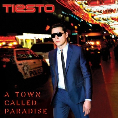Tiesto - A Town Called Paradise (Compilation)