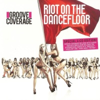 Groove Coverage - Riot On The Dancefloor CD1 (Album)