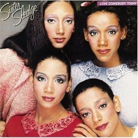 Sister Sledge - Love Somebody Today